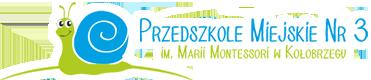 Przedszkole Miejskie Nr 3 im. Marii Montessori w Kołobrzegu